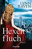 Lynn Raven: Hexenfluch