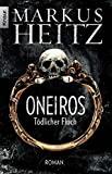 Markus Heitz: Oneiros - Tödlicher Fluch