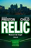 Lincoln Child, Douglas Preston: Das Relikt
