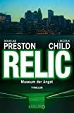 Lincoln Child, Douglas Preston: Das Relikt