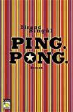 Birand Binbül: Ping Pong