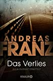 Andreas Franz: Das Verlies