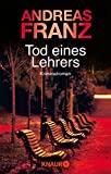 Andreas Franz: Tod eines Lehrers