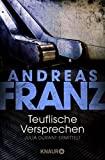 Andreas Franz: Teuflische Versprechen