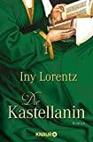 Iny Lorentz: Die Kastellanin