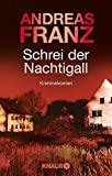 Andreas Franz: Schrei der Nachtigall