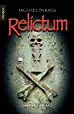 Michael Byrnes: Relictum