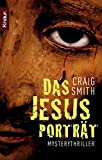 Craig Smith: Das Jesus-Portrait