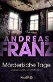 Andreas Franz: M�rderische Tage