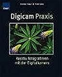 Peter Geins, Christian Haasz: Digicam Praxis