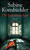 Sabine Kornbichler: Die Todesbotschaft