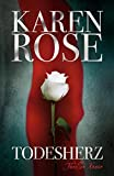 Karen Rose: Todesherz