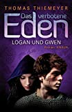 Thomas Thiemeyer: Logan und Gwen