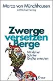 Marco von M�nchhausen: Zwerge versetzen Berge