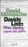 David Menasche: Davids Liste. Was bleibt, wenn ich gehe