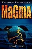 Thomas Thiemeyer: Magma
