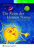 Werner Gruber, Natascha Riahi, Christian Rupp: Die Reise der kleinen Sonne