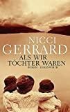 Nicci Gerrard: Als wir Töchter waren