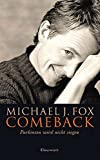 Michael J. Fox: Comeback