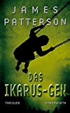 James Patterson: Das Ikarus-Gen