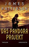 James Patterson: Maximum Ride - Das Pandora Projekt