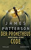 James Patterson: Der Prometheus Code