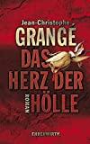 Jean-Christophe Grangé: Das Herz der Hölle