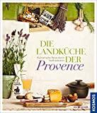 Reinhardt Hess: Die Landküche der Provence
