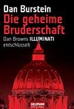 """Dan Burstein: Die geheime Bruderschaft: Dan Browns """"Illuminati"""" entschlüsselt"""