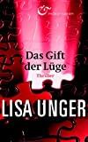 Lisa Unger: Das Gift der Lüge