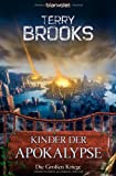 Terry Brooks: Kinder der Apokalypse