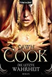 Dawn Cook: Die letzte Wahrheit
