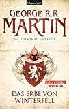 George R. R. Martin: Das Lied von Eis und Feuer 02 - Das Erbe von Winterfell