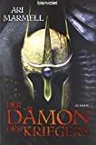 Ari Marmell: Der Dämon der Kriegers