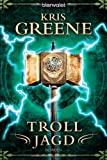 Kris Greene: Trolljagd