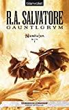 R. A. Salvatore: Gauntlgrym
