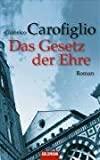 Gianrico Carofiglio: Das Gesetz der Ehre