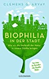 Clemens G. Arvay: Biophilia