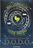 Nicole Galland, Neil Stephenson: Der Aufstieg und Fall des D.O.D.O.