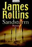 James Rollins: Sandsturm