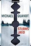 Michael Quandt: Sturms Jagd