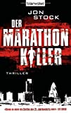 Jon Stock: Der Marathon Killer