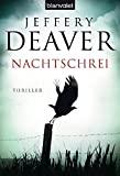 Jeffery Deaver: Nachtschrei