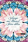 Kristin Harmel: Solange am Himmel Sterne stehen