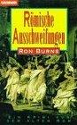 Ron Burns: Römische Ausschweifungen