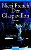 Nicci French: Der Glaspavillon