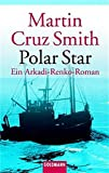 Martin Cruz-Smith: Polar Star