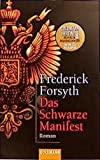 Frederick Forsyth: Das schwarze Manifest