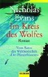 Nicholas Evans: Im Kreis des Wolfs