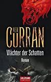 M. F. W. Curran: Wächter der Schatten
